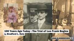 Bradford_L_Huie_-_100_years_ago_Today_The_trial_of_Leo_Frank_begins.jpg, mai 2020