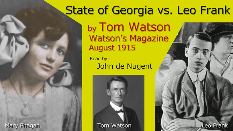 Tom Watson - The celebrated case of the State of Georgia vs. Leo Frank - August 1915.jpg, juil. 2020